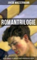 Romantrilogie: Der Fall Maurizius, Etzel Andergast & Joseph Kerkhovens dritte Existenz