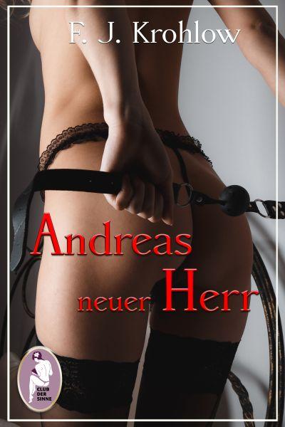 Andreas neuer Herr