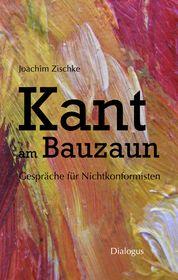 Kant am Bauzaun