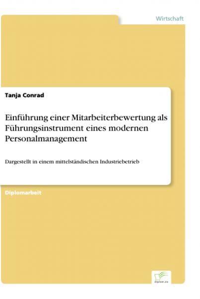 Einführung einer Mitarbeiterbewertung als Führungsinstrument eines modernen Personalmanagement