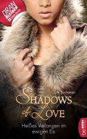 Heißes Verlangen im ewigen Eis - Shadows of Love