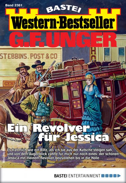G. F. Unger Western-Bestseller 2381 - Western