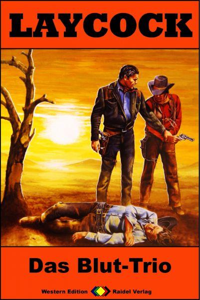 Laycock Western 249: Das Blut-Trio