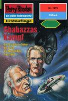 Perry Rhodan 1979: Shabazzas Kampf (Heftroman)