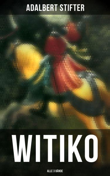 WITIKO (Alle 3 Bände)