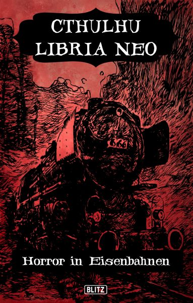 Lovecrafts Schriften des Grauens 17: Cthulhu Libria Neo