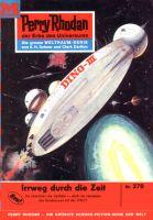 Perry Rhodan 276: Irrweg durch die Zeit (Heftroman)