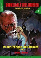 Dunkelwelt der Anderen 05 - In den Fängen des Hexers (Teil 1 v. 2)