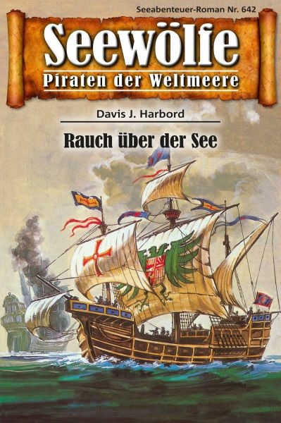 Seewölfe - Piraten der Weltmeere 642