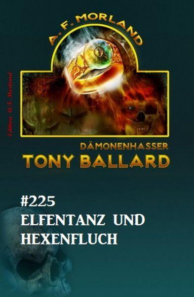 Elfentanz und Hexenfluch Tony Ballard Nr. 225