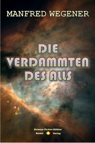 Die Verdammten des Alls (Science Fiction Roman)