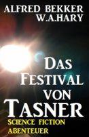 Abenteuer Science Fiction: Das Festival von Tasner