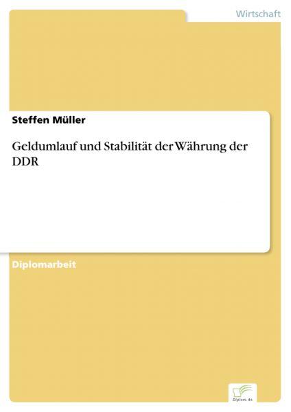 Geldumlauf und Stabilität der Währung der DDR
