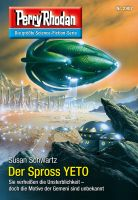 Perry Rhodan 2907: Der Spross YETO