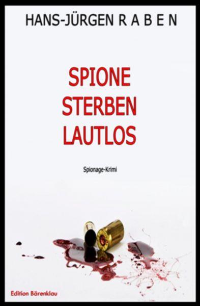 Spione sterben lautlos