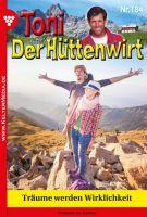 Toni der Hüttenwirt 184 - Heimatroman