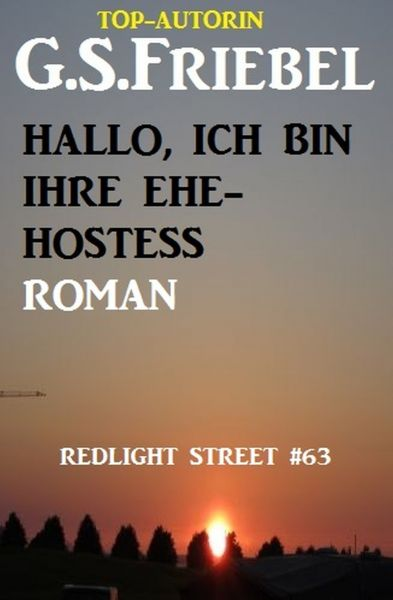 Hallo, ich bin Ihre Ehe-Hostess! Redlight Street #63