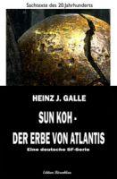 Sun Koh - der Erbe von Atlantis: Eine deutsche SF-Serie
