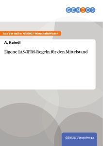 Eigene IAS/IFRS-Regeln für den Mittelstand