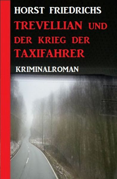 Trevellian und der Krieg der Taxifahrer