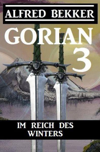 Gorian 3 - Im Reich des Winters