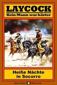 Laycock Western 75: Heiße Nächte in Socorro