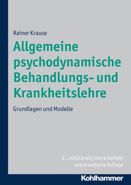 Allgemeine psychodynamische Behandlungs- und Krankheitslehre