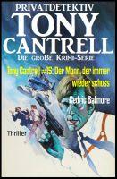 Tony Cantrell #15: Der Mann, der immer wieder schoss
