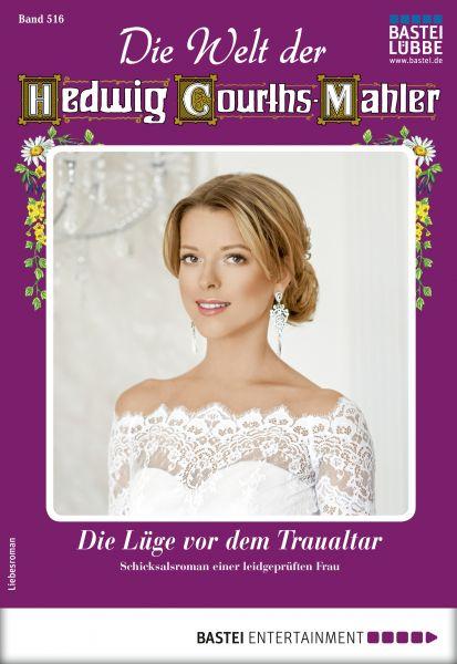 Die Welt der Hedwig Courths-Mahler 516 - Liebesroman