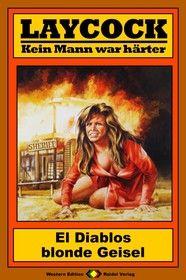 Laycock Western 187: El Diablos blonde Geisel