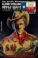 Texas Wolf #34: Burke, der Rächer