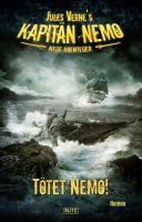 Jules Vernes Kapitän Nemo - Neue Abenteuer 01: Tötet Nemo!