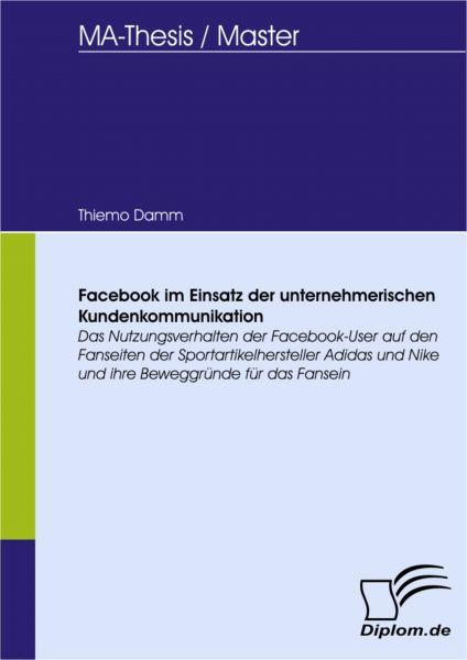 Facebook im Einsatz der unternehmerischen Kundenkommunikation