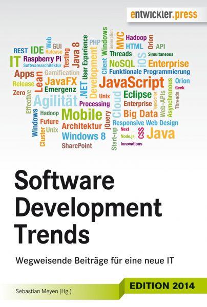 Software Development Trends: Wegweisende Beiträge für eine neue IT