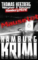 Mausetot: Wegner & Hauser