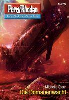 Perry Rhodan 2772: Die Domänenwacht (Heftroman)