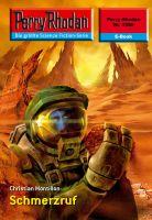 Perry Rhodan 2356: Schmerzruf (Heftroman)