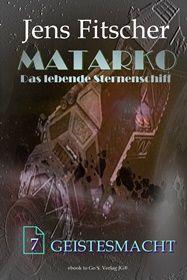 Geistesmacht (MATARKO 7)