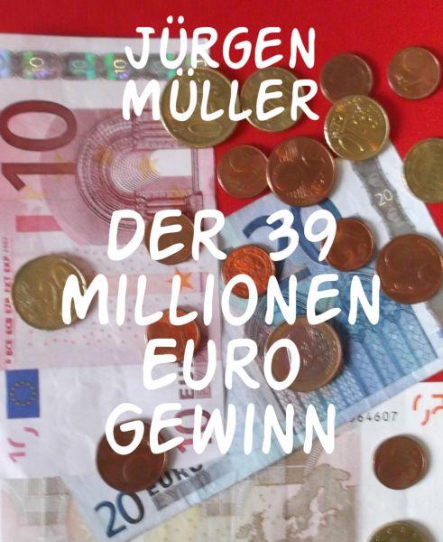 Der 39 Millionen Euro Gewinn