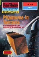 Perry Rhodan 1879: Phantome in Terrania (Heftroman)