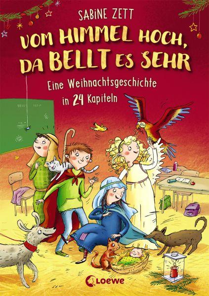Vom Himmel hoch, da bellt es sehr - Eine Weihnachtsgeschichte in 24 Kapiteln