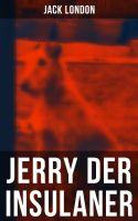 Jerry der Insulaner (Vollständige deutsche Ausgabe)