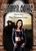 Vampir Gothic 07 - Die Namenlose