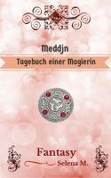 Meddjn - Tagebuch einer Magierin