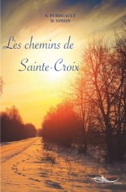 Les chemins de Sainte-Croix