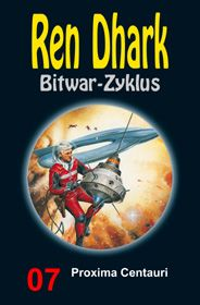 Ren Dhark Bitwar-Zyklus 7: Proxima Centauri