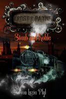 Frost & Payne - Band 4: Staub und Kohle (Steampunk)