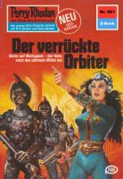 Perry Rhodan 961: Der verrückte Orbiter (Heftroman)