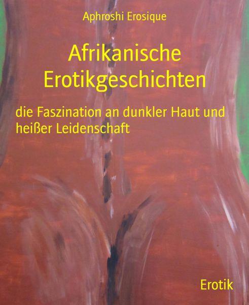 Afrikanische Erotikgeschichten