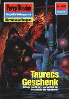 Perry Rhodan 1593: Taurecs Geschenk (Heftroman)